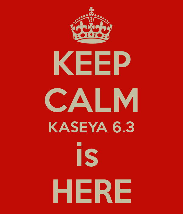 keep-calm-kaseya-6-3-is-here