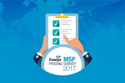 Kaseya MSP Pricing Survey 2017